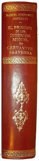 Libros antiguos: 1876 - LUJOSO VOLUMEN DE LA VIDA DE CERVANTES - 2 Tomos con 22 Láminas de PLANAS - Foto 2 - 32620963