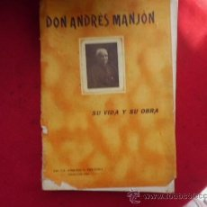 Livros antigos: LIBRO DON ANDRES MANSÓN SU VIDA Y SU OBRA PAULINO V. TRAVESER 1926 L-1472. Lote 32773253