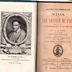 Livres anciens: VIDA DE S.VICENTE DE PAUL, NIETO ASENSIO,CONGRAGACIÓN DE LA MISIÓN Y DE LAS HIJAS DE LA CARIDAD 1913. Lote 251981345