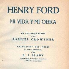 Libros antiguos: HENRY FORD. MI VIDA Y MI OBRA. BARCELONA, C. 1925. BIOGRAFÍAS. Lote 33241970