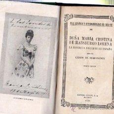 Libros antiguos: DOÑA MARÍA CRISTINA DE HABSBURGO, CONDE DE ROMANONES, 1ªED., ESPASA CALPE, MADRID 1933. Lote 33311110