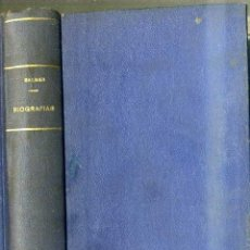 Libros antiguos: JAIME BALMES : BIOGRAFÍAS -O'CONNELL, EL ABATE DE RAVIGNAN, MARIANA, EL DR. NEWMAN, ESPARTERO (1925). Lote 33453545