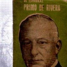 Libros antiguos: PABLO SANCHEZ MORA, PRIMO DE RIVERA, COL.PANDORA, Nº 30, ED. MON, MADRID, 215PÁGS, 8X11CM. Lote 34211294