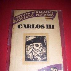 Libros antiguos: SORIANO, VÍCTOR - EL REY CARLOS III DE BORBÓN. Lote 34427146