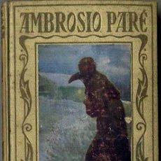 Libros antiguos: AMBROSIO PARÉ (ARALUCE, 1932). Lote 34458088