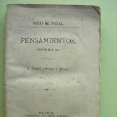 Libri antichi: OBRAS DE PASCAL. PENSAMIENTOS, RECUERDOS DE SU VIDA. ORTEGA Y FRIAS. 1879. Lote 34482383