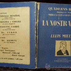 Libros antiguos: LLUIS MILLET. QUADERNS BLAUS. LA NOSTRA GENT. AÑOS 20. Lote 34507877