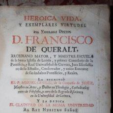 Libros antiguos: 'HEROICA VIDA Y EXEMPLARES VIRTUDES DEL VENERABLE DR. FRANCISCO DE QUERALT'. MIGUEL CONILL. 1736 S-B. Lote 34522495