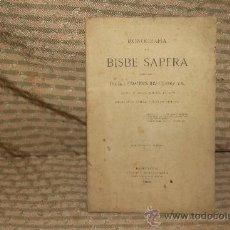 Libros antiguos: 2114- MONOGRAFIA DEL BISBE SAPERA. BONAVENTURA RIVAS. EDIT. ESTAMPA BARCELONESA 1899.. Lote 34670420