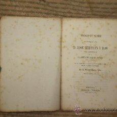 Libros antiguos: 2134- ELOGIO FUNEBRE. SALVADOR MESTRES. EDIT LIBRERIA J. VERDAGUER. 1856.. Lote 34714997