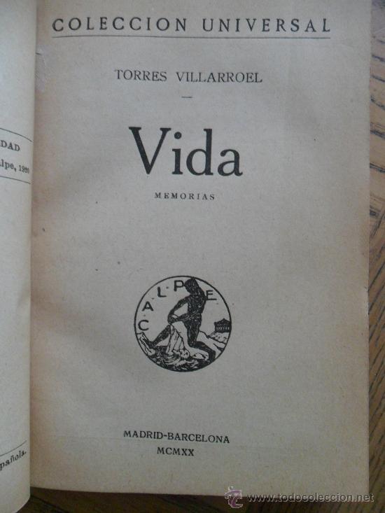 VIDA. DIEGO TORRES VILLARROEL. MADRID, CALPE 1920 (Libros Antiguos, Raros y Curiosos - Biografías )
