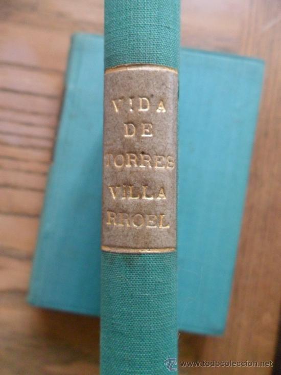 Libros antiguos: Vida. Diego Torres Villarroel. Madrid, Calpe 1920 - Foto 2 - 35063558