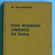 Libros antiguos: DON RODRIGO JIMÉNEZ DE RADA. M. BALLESTEROS. EDITORIAL LABOR, 1936.. Lote 35193741