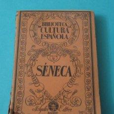 Libros antiguos: SÉNECA SIGLO I. FRANCISCO VERA. Lote 35481252