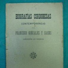 Libros antiguos: BIOGRAFIAS CORDOBESAS. FRANCISCO GONZALEZ Y SAENZ 1895. INCOMPLETA. Lote 35731140