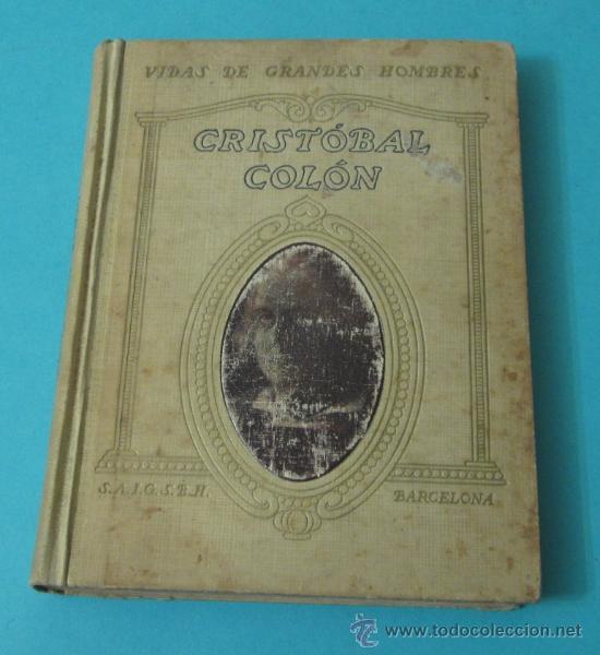 VIDA DE CRISTÓBAL COLÓN, JUAN PALAU VERA (Libros Antiguos, Raros y Curiosos - Biografías )