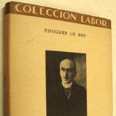 Libri antichi: 1932 BERGSON - EDOUARD LE ROY . Lote 35908939