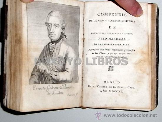 Libros antiguos: Joseph II Emperador de los romanos/Compendio de la vida y acciones militares de Ernesto Gedeon Barón - Foto 3 - 36194903