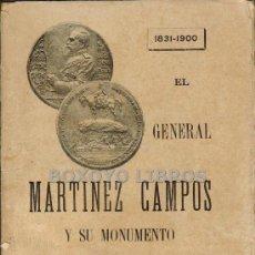 Libros antiguos: EL GENERAL MARTÍNEZ CAMPOS Y SU MONUMENTO (1831-1900). POR EL COMANDANTE DON JOSÉ IBÁÑEZ MARÍN.... Lote 36260683