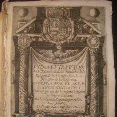 Libros antiguos: 1653 - CHICATELI / LUIS MUÑOZ - VIDA Y VIRTUDES DEL P. CAMILO LELIS. Lote 36368595