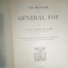 Libros antiguos: GIROD DE L´AIN, M.: VIE MILITARE DU GÉNÉRAL FOY. Lote 36378619