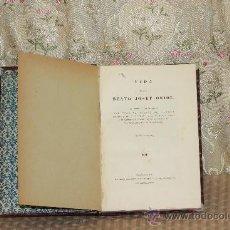 Libros antiguos: 3023- VIDA DEL BEATO JOSEF ORIOL. FRANCISCO DE MASDEU. IMP. MARIOL Y LOPEZ. 1885.. Lote 36868639