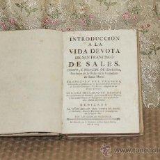 Livres anciens: 3036- INTRODUCCION A LA VIDA DEVOTA DE SAN FRANCISCO DE SALES. IMP. PEDRO MARIN 1783.. Lote 36886066
