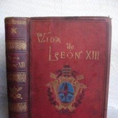 Livros antigos: 1887 VIDA DE LEON XIII. Lote 37316524