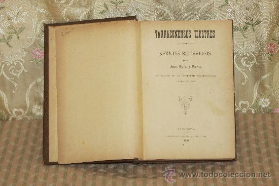 3238- TARRACONENSES ILUSTRES. APUNTES BIOGRAFICOS. JUAN RUIZ Y PORTA. TIP. ARIS. 1891. (Libros Antiguos, Raros y Curiosos - Biografías )