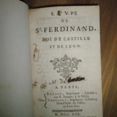 Libros antiguos: LA VIE DE ST. FERDINAND, ROI DE CASTILLE ET DE LEON (1759). Lote 37506168
