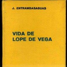 Libros antiguos: J. ENTRAMBASAGUAS : VIDA DE LOPE DE VEGA (LABOR, 1936). Lote 37568696