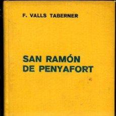 Libros antiguos: VALLS TABERNER : SAN RAMÓN DE PENYAFORT (LABOR, 1936). Lote 37568804