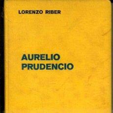 Libros antiguos: LORENZO RIBER : AURELIO PRUDENCIO (LABOR, 1936). Lote 37568888