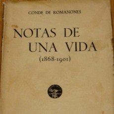 Livres anciens: NOTAS DE UNA VIDA (1868-1901) CONDE DE ROMANONES M. AGUILAR EDITOR AÑO 1934. Lote 37897362