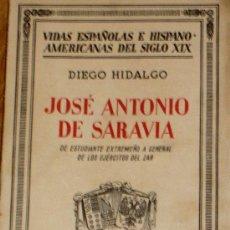 Libros antiguos: JOSÉ ANTONIO DE SARAVIA DIEGO HIDALGO EDITORIAL ESPASA-CALPE AÑO 1936. Lote 37945387