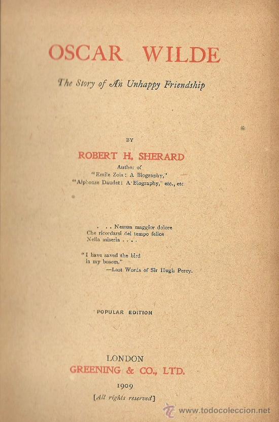 Libros antiguos: Oscar Wilde / Robert Harborough Sherard- 1909 * INGLÉS * - Foto 3 - 38181786