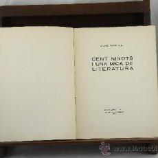 Libros antiguos: 3525- CENT NINOTS I UNA MICA DE LITERATURA. JAUME PASSARELL. EDIT. ANTONI LOPEZ. 1930. . Lote 38232752