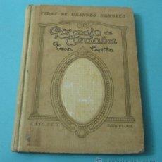 Libros antiguos: GONZALO DE CÓRDOBA. EL GRAN CAPITÁN. MANUEL DE MONTOLIU. Lote 38448357