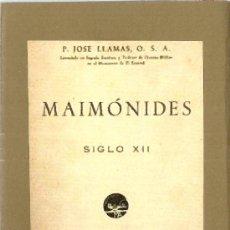 Libros antiguos: MAIMÓNIDES : SIGLO XII / P. JOSÉ LLAMAS - 193?. Lote 38310890
