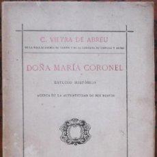 Libros antiguos: DOÑA MARÍA CORONEL POR C. VIEYRA DE ABREU. Lote 38404507