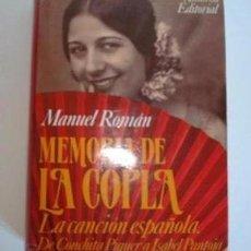 Libros antiguos: MEMORIA DE LA COPLA LA CANCION ESPAÑOLA:DE CONCHITA PIQUER A ISABEL PANTOJA. Lote 38506257