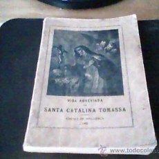 Libros antiguos: VIDA ABREVIADA DE SANTA CATALINA TOMASSA. Lote 38566732