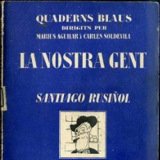 Libros antiguos: CAPDEVILA : LA NOSTRA GENT - SANTIAGO RUSIÑOL (CATALONIA, C. 1930). Lote 38579076