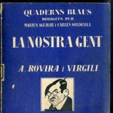 Libros antiguos: CAPDEVILA : LA NOSTRA GENT - A. ROVIRA I VIRGILI (CATALONIA, C. 1930). Lote 38579080