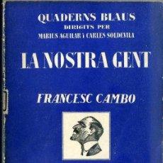 Libros antiguos: CAPDEVILA : LA NOSTRA GENT - FRANCESC CAMBÓ (CATALONIA, C. 1930). Lote 38579085