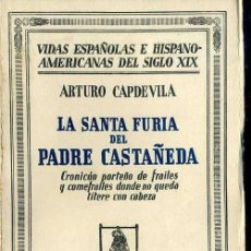 Libros antiguos: CAPDEVILA : LA SANTA FURIA DEL PADRE CASTAÑEDA (1933). Lote 39018657