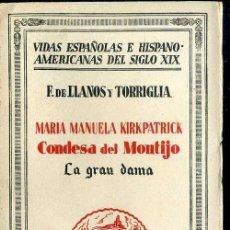 Libros antiguos: LLANOS Y TORRIGLIA : MARÍA MANUELA KIRKPATRICK, CONDESA DE MONTIJO (1932). Lote 39018696
