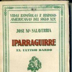 Libros antiguos: SALAVERRÍA : IPARRAGUIRRE (1932). Lote 39021048