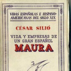 Libros antiguos: CÉSAR SILIÓ : MAURA (1934). Lote 39021068