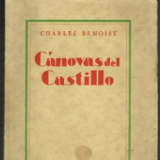 Libros antiguos: CÁNOVAS DEL CASTILLO - CHARLES BENOIST - AÑO 1931. Lote 39681226